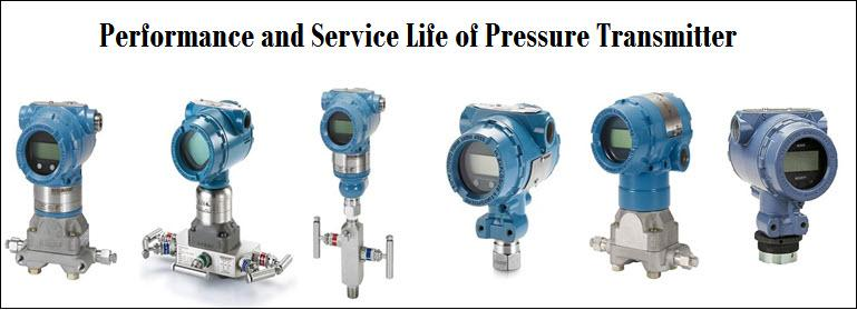 Augment the Performance and Service Life of Pressure Transmitter
