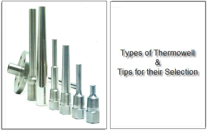 Thermowell Types and Tips for Their Selection
