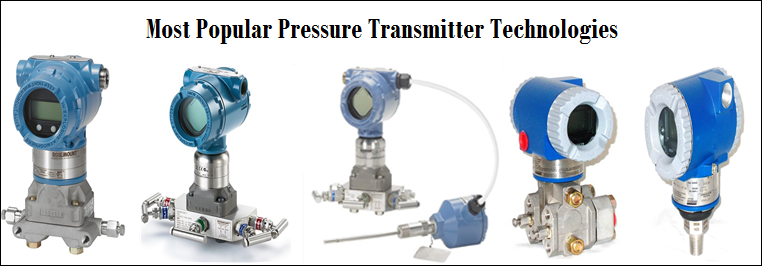 Most Popular Pressure Transmitter Technologies