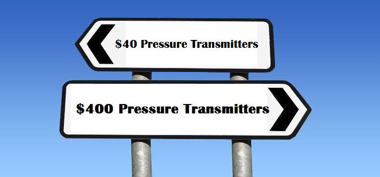 Differentiating $40 and $400 Pressure Transmitters