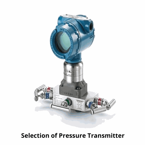 how to choose pressure transmitter